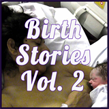 Happy Birth Day: Birth Stories Volume 2
